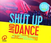Shut Up & Dance (Q-music)
