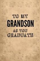 To My Grandson as You Graduate