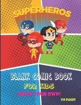 Superheros Blank Comic Book for Kids