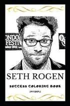 Seth Rogen Success Coloring Book