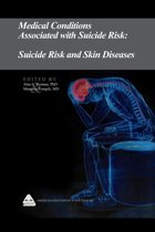 Medical Conditions Associated with Suicide Risk: Suicide Risk and Skin Diseases