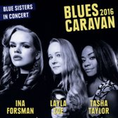 Blues Caravan 2016-Blue Sisters -Cd+Dvd-