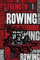 Rowing Strength and Conditioning Log