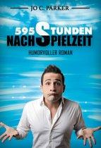 595 Stunden Nachspielzeit - Humorvoller Roman