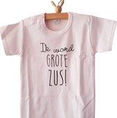 Shirt Ik word grote zus | korte |