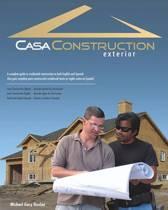 Casa Construction, Exterior