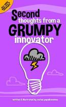 Second Thoughts from A Grumpy Innovator
