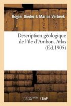 Description G ologique de l' le d'Ambon. Atlas