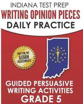Indiana Test Prep Writing Opinion Pieces Daily Practice Grade 5