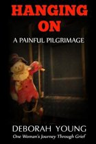 Hanging on - A Painful Pilgrimage