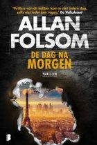 Boek cover De Dag Na Morgen van Allan Folsom (Paperback)