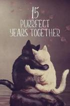 15 Purrfect Years Together