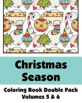 Christmas Season Coloring Book Double Pack (Volumes 5 & 6)