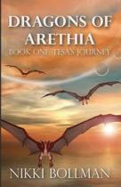 Dragons of Arethia: Book One: Tesa's Journey