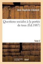 Questions Sociales � La Port�e de Tous T02