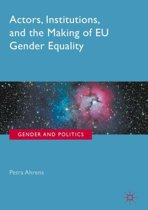 Actors, Institutions, and the Making of EU Gender Equality Programs