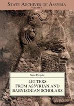 Letters from Assyrian and Babylonian Scholars