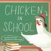 Chicken In School