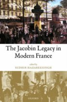The Jacobin Legacy in Modern France