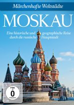 Moskau: Maerchenhafte Weltstae