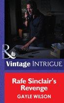 Rafe Sinclair's Revenge (Mills & Boon Intrigue)