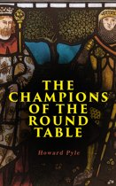 The Champions of the Round Table