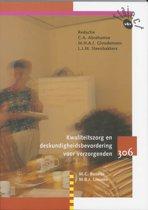 Traject V&V - Kwaliteitszorg en deskundigheidsbevordering voor verzorgenden 306 Tekstboek