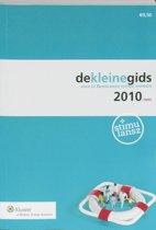 De kleine gids voor de Nederlandse sociale zekerheid / 2010