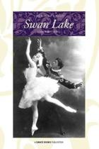 The Ballet Called Swan Lake