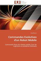 Commandes Evolutives d'Un Robot Mobile