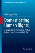 Domesticating Human Rights