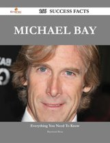 Michael Bay 166 Success Facts - Everything you need to know about Michael Bay