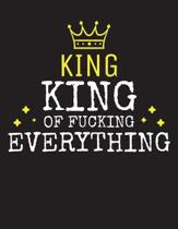 KING - King Of Fucking Everything