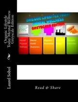 Organic Lifestyle Today Mental Wellness Greyscale Edition