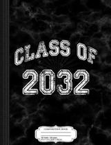 Class of 2032 Composition Notebook