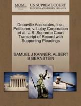 Deauville Associates, Inc., Petitioner, V. Lojoy Corporation Et Al. U.S. Supreme Court Transcript of Record with Supporting Pleadings