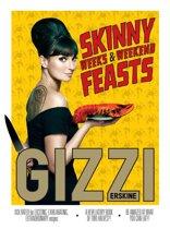 Skinny Weeks & Weekend Feasts