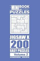 The Mini Book of Logic Puzzles - Jigsaw X 200 Easy (Volume 2)