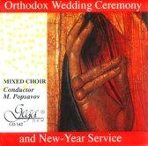 Mixed Choir, Miroslav Popsavov, Co - Orthodox Wedding Ceremony