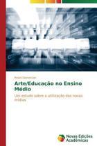 Arte/Educacao No Ensino Medio