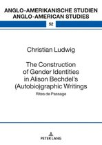 The Construction of Gender Identities in Alison Bechdels (Autobio)graphic Writings