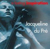 A Lasting Inspiration / Jacqueline Du Pre