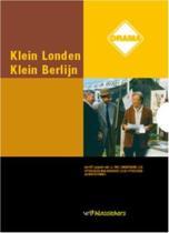Klein Londen, Klein Berlijn