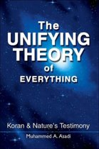The Unifying Theory of Everything