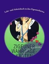 Lehr- Und Arbeitsbuch Zu Den Zigeunerkarten