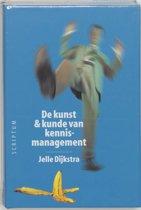 De Kunst & Kunde Van Kennismanagement