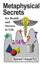 Metaphysical Secrets for Health and Success in Life