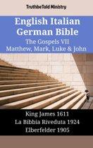 English Italian German Bible - The Gospels VII - Matthew, Mark, Luke & John