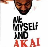 Me Myself And Akai