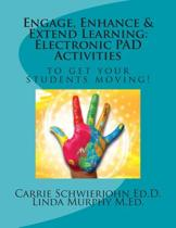 Engage, Enhance & Extend Learning
